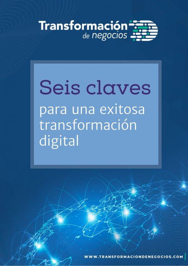 Seis claves para la transformación digital