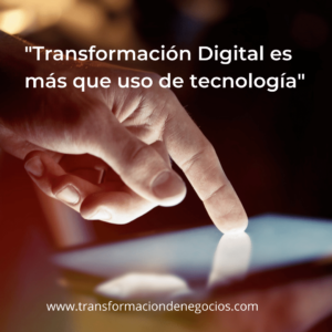 Transformación digital es más que tecnología